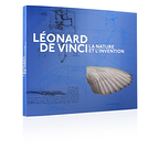 Léonard de Vinci, la nature et l'invention.