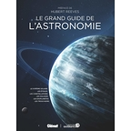 Le grand guide de l'astronomie 4Ed